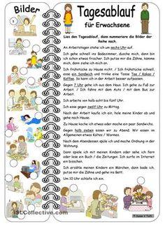 Hier können die Schüler ein Tagesablauf lesen, dann sie müssen die Bilder der Reihe nach nummerieren. Mit diesem AB sie lernen die Wörter und haben ein Muster, wie sie einen Tagesablauf schreiben kann. Zsuzsapszi - DaF Arbeitsblätter