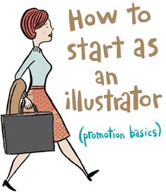 How to start as an illustrator, keri smith  a dream....