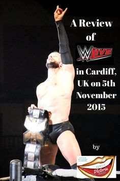 A Review of the WWE Live Tour in Cardiff UK on 5th November 2015