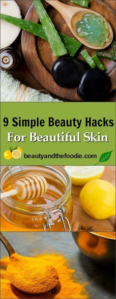 9 Simple Beauty Hacks For Beautiful Skin- simple natural beauty tips.
