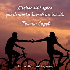 L'échec est l'épice qui donne sa saveur au succès. – Truman Capote The Nanny, Crazy In Love, Thirty One, Positive Life, Positive Attitude, Nepali Song, Jolie Phrase, Think, My Way