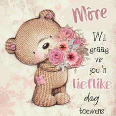 Lekker Dag, Afrikaanse Quotes, Goeie More, Morning Blessings, English Writing, Good Night Quotes, Special Quotes, Morning Messages, Love Wallpaper