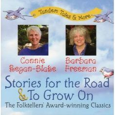 Stories for the Road & To Grow On: The Folktellers' Award-winning Classics (Tandem Tales & More)