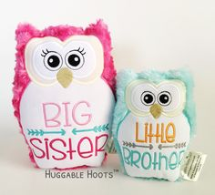 Stuffed Owl Silbing Set - Little Brother - Baby Sister - Plush Owl - Stuffed Animal - Birth Announcement - Sibling Gifts - Baby Girl - Toy by TheHuggableHoots on Etsy Big Brother Little Sister, Big Sister Gifts, Baby Sister, Little Sisters, Baby Girl Toys, Baby Girl Gifts, Toys For Girls, Baby Baby, New Sibling Gifts