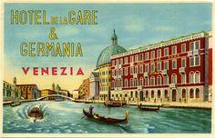 ITALY - Venice Hotel de la Gare & Germania Vintage Luggage Label