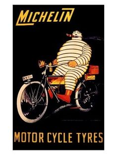 VintageArte ♥- Michelin Bibendum Motorcycle Tire Poster : Posters and Framed Art Prints Availab Vintage Advertising Posters, Vintage Travel Posters, Vintage Advertisements, Print Advertising, Advertising Campaign, Print Ads, Michelin Man, Michelin Tires, Motorcycle Tires