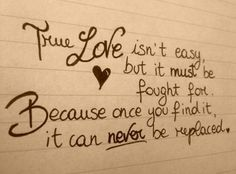 """❤️❤️ True love can never be replaced. Sometimes we don't know it until that person is already gone unfortunately. We may even have the person still fighting for us and we don't realize what we had until it's already too late. Do you ever feel like """"I love him but the circumstances seem too tough""""? That's part of fighting for love. Keeping loyal to the person who wants us more than anyone seems like a worth while risk no matter what. If that person is you, go out of your way & let ur love…"""