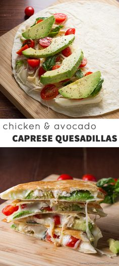 Chicken & Avocado Caprese Quesadillas @sweetpeasaffron