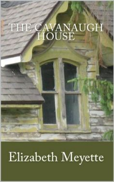 The Cavanaugh House - Kindle edition by Elizabeth Meyette. Romance Kindle eBooks @ Amazon.com.