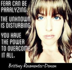 """You have the power to overcome it all."" ~ Brittney Rocamontes-Denson ~ #SheQuotes #Quote #attitude #confidence #self #esteem #courage #iKickAss"
