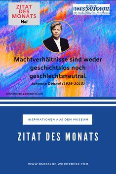 Johanna Dohnal (1939-2010) Zitat des Monats Mai 2019 Rss Feed, Kalender August, Monat, Blog, Tattoos, Movies, Movie Posters, Writers, Past