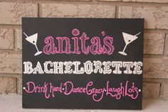 A custom chalkboard sign is the perfect touch to add to wherever you're staying. | 21 Easy Ways To Make A Bachelorette Party Memorable