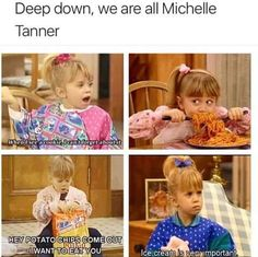 I am Michelle Tanner. And I love michelle tanner Really Funny Memes, Stupid Funny Memes, Funny Relatable Memes, Funny Texts, Funny Stuff, Funny Things, Funny Food Memes, Wtf Funny, Funny Humor