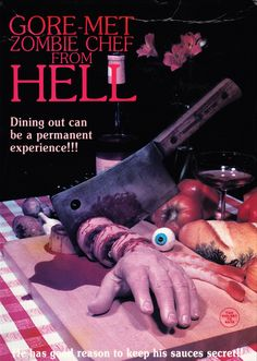 <i>Gore-Met Zombie Chef From Hell</i> Horror Movies Funny, Classic Horror Movies, Horror Films, Scary Movies, Terror Movies, Horror Picture Show, Video X, Horror Movie Posters, Movie Titles