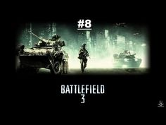 BATTLEFIELD 3 Detonado [8° Parte]