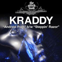 Steppin' Razor by Kraddy - Android Porn / Steppin' Razor - Single