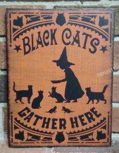 Black Cats Gather Here Primitive Unique Handpainted Halloween Wood Sign Witch Wiccan