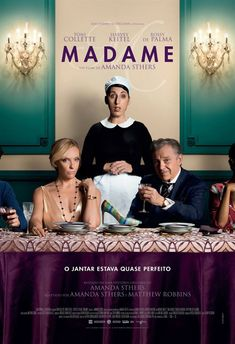 We've got our hands on the first official poster of Madame, the upcoming drama comedy movie written and directed by Amanda Sthers and starring Toni Collette, Harvey Keitel, Rossy de Palma, and Michael Smiley: Movie To Watch List, Movie List, Movie Tv, Watch Movies, Film Watch, Movie Songs, Films Hd, Imdb Movies, 2017 Movies