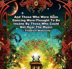 - Frederich Nietzsche