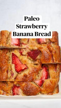 Healthy Strawberry Recipes, Strawberry Banana Bread, Strawberry Breakfast, Banana Recipes, Healthy Sweets, Healthy Breakfast Recipes, Easy Healthy Recipes, Paleo Recipes, Cooking Recipes
