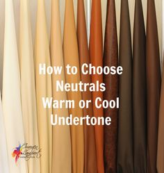 How to choose neutrals - warm or cool undertone