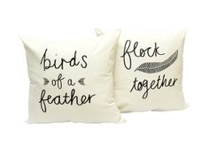 Birds of a Feather Flock Together - His and Hers Pillow Covers 18 x 18 inch