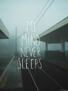 """An """"INFJ"""" personality type am I - would be nice if my mind went to sleep…"""