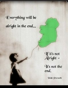Irish Sayings Quotes, Irish Proverb Quotes, Ireland Quote, Irish Quotes Gaelic… Great Quotes, Quotes To Live By, Me Quotes, Motivational Quotes, Inspirational Quotes, Daily Quotes, The Words, Irish Proverbs, Irish Eyes Are Smiling