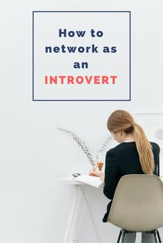 3 effective ways to network as an introvert
