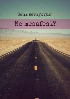 Seni seviyorum. Ne mesafesi?