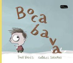 Bocabava / text de Tina Vallès ; il·lustracions de Gabriel Salvadó I* Val DISCAPACITATS