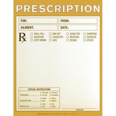 Unfortunately, I don't think my medical insurance will cover these prescriptions!