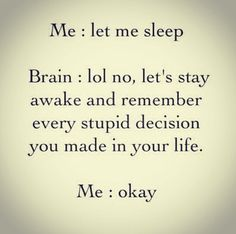 Cant sleep - OMG!!! My life story! My fellow insomniacs...tell me you relate!