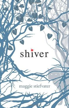 Shiver, book 1 in Wolves of Mercy Falls book series. #MaggieStiefvater #WolvesofMercyFalls #Shiver