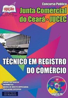 Apostila Concurso Junta Comercial do Estado do Ceará - JUCEC / 2015: - Cargo: Técnico em Registro do Comércio