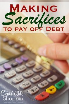 Making Sacrifices to Pay off Debt