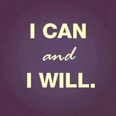 You can do anything you set your mind to!