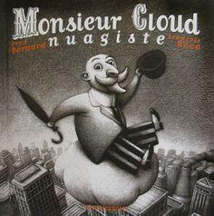 FRANCOIS ROCCA, Fred Bernard - Monsieur Cloud nuagiste, éditions Seuil Jeunesse.