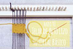 DIY: Telar de alto lizo + tutorial básico