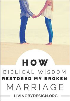 It's time for Christian wives to turn away from the information of the world and seek the biblical wisdom of God. Here are three difficult lessons I learned by applying biblical wisdom to my own marriage, and how God's wisdom completely restored what was broken.   By: Natalia Drumm #marriage #christianmarriage #wisdom via @sarahelizkoontz