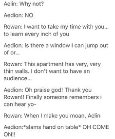 I almost choked on my drink ... Aedion's response is priceless XD