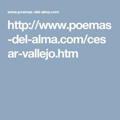 http://www.poemas-del-alma.com/cesar-vallejo.htm