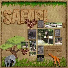 Safari 2009 - MouseScrappers - Disney Scrapbooking Gallery