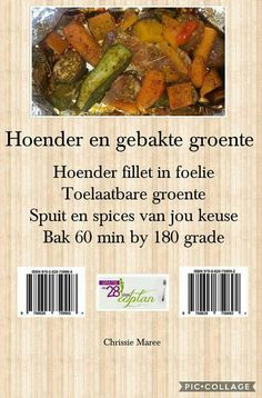 Hoender en gebakte groente Clean Eating Recipes, Diet Recipes, Recipies, Snack Recipes, Healthy Recipes, 28 Dae Dieet, Dieet Plan, Atkins Diet, Recipes From Heaven