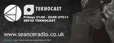 Tune in to Teknocast with DEF4Z on Seance Radio Fridays 21:00 UTC+1 #Techno