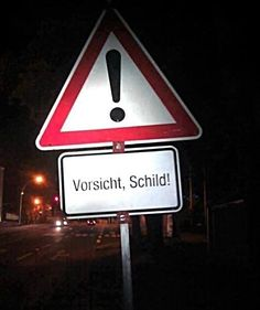 #zeigtEuerLieblingsschild: Die skurrilsten Schilder aller Zeiten