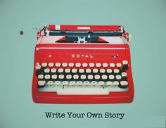 Write Your Own Story 8 x 10 Art Print