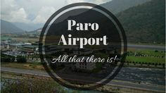 Wow, never really thought about it before, but it's interesting to know! To think I'm just a passenger in a plane, leaving all the worries to the pilot... haha  Why Is Paro Airport (Bhutan) One Of The Toughest To Land On?