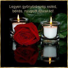 Szép estét, jó éjszakát sok szeretettel