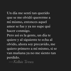 """Kelbin Torres (@kelbintorreshn) en Instagram: """"Lecciones que te da la vida 💗 #frasesdevida #love #lovequotes #literature #literatura #photo…"""""""